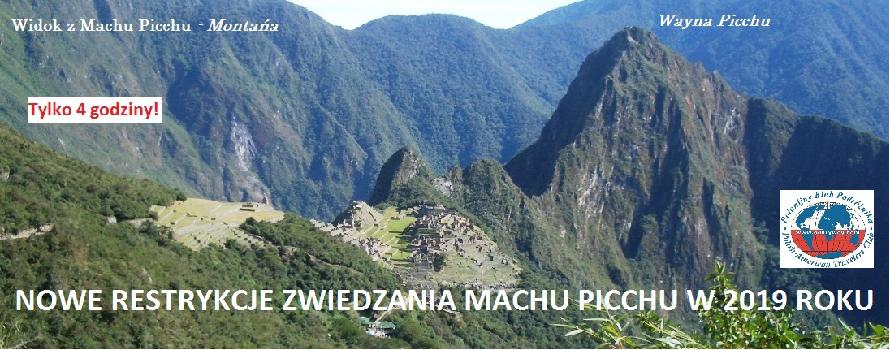 Machu Picchu - Nowe Restrykcje Zwiedzania